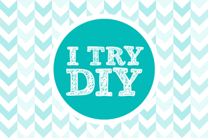 I Try DIY | Go ahead and Like, Friend or Follow!