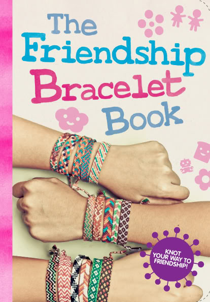 The Friendship Bracelet Book
